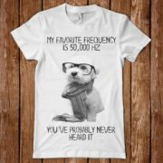 TSHIRT- my favourite frequency is 50.000HZ you've probably never heard it