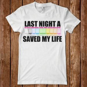 TSHIRT-LAST-NIGHT-A-LAPTOP