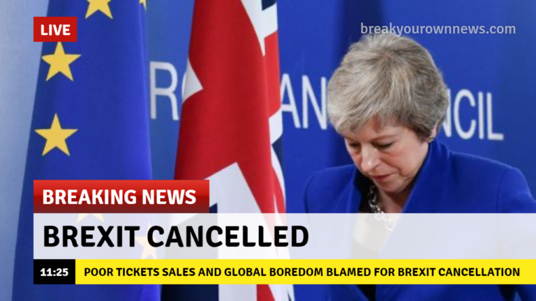 edb325094698 Brexit Canceled Following Poor Ticket Sales
